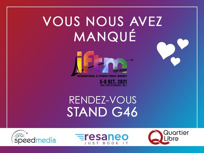 Rejoignez Quartier Libre, Resaneo et SpeedMedia à l'IFTM Top Resa 2021