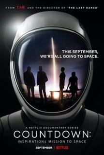 Countdown : mini-série diffusée sur Netflix sur le 1er vol touristique opéré par SpaceX -DR