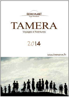 La brochure Tamera 2014 de Secret Planet est disponible en ligne - DR