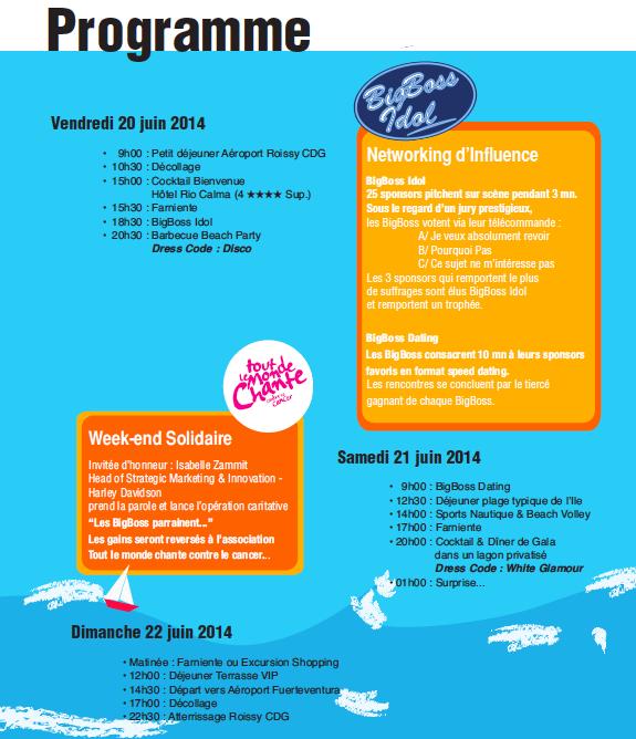 Le programme des BigBoss Summer Edition, organisé par Ô Voyages - DR