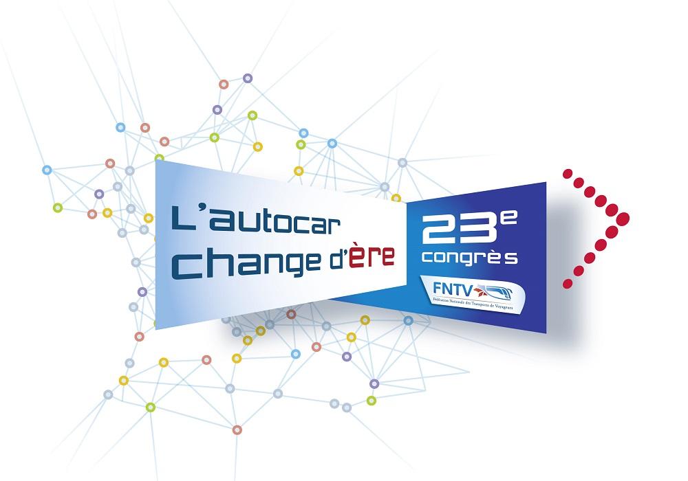 """Congrès annuel de la FNTV : """"l'autocar change d'ère"""""""