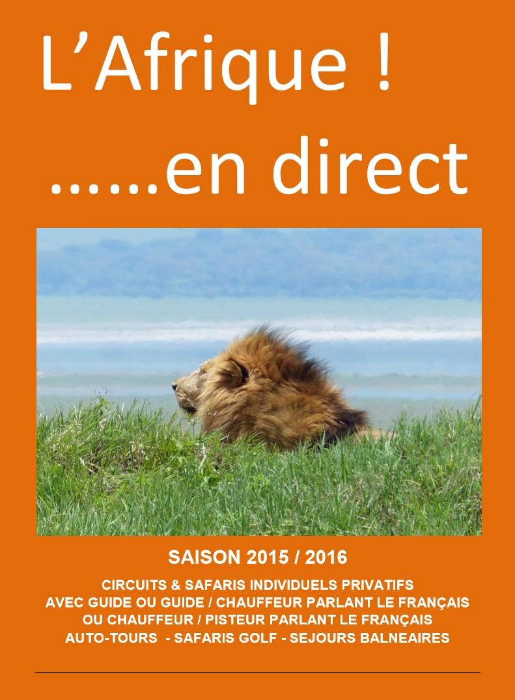 L'Afrique en direct: Savanna Tours et Voy'Ailes lancent leur propre TO spécialiste