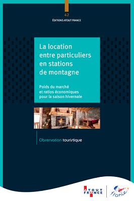 La couverture de la publication d'Atout France sur les locations entre particuliers à la montagne - DR : Atout France