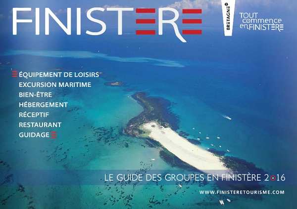 Finistère Tourisme : 31 nouveaux séjours dans la brochure groupes 2016