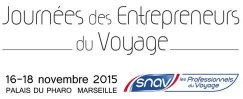 SNAV : 440 inscrits aux Journées des Entrepreneurs du Voyage