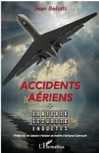 """""""Accidents aériens, contexte, sécurité, enquêtes"""""""
