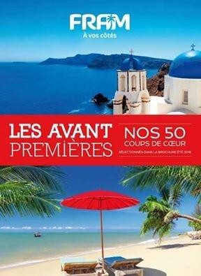"""La couverture de la brochure """"Avant Premières"""" été 2016 de FRAM - DR : FRAM"""
