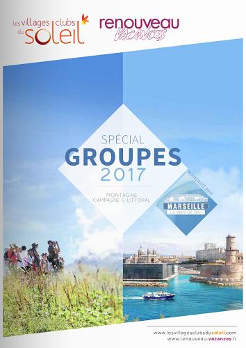 La nouvelle brochure pour les groupes Villages Clubs du Soleil et Renouveau Vacances - DR