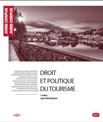 """La couverture du livre """"Droit et politique du tourisme"""" - DR"""