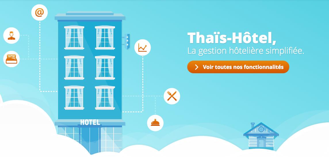Thaïs Soft : hôteliers, comment reprendre la main sur vos ventes directes ?