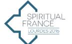 Spiritual France : 1er workshop sur le tourisme spirituel à Lourdes en octobre 2016