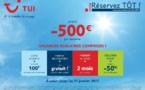 """TUI : jusqu'à 500 € de réduction par personne avec l'opération """"Réservez TÔT"""""""