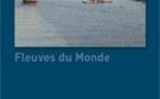 Terre Voyages étoffe la production de Fleuves du Monde