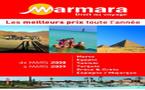 Marmara : les ventes été ouvriront le 15 décembre 2008