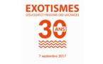 EXOTISMES fête ses 30 ans