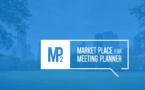 Le Market Place for Meeting Planner s'installe à Marseille