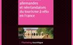 Cyclotourisme : Atout France publie une étude sur les clientèles allemande et néerlandaise