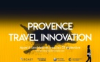 Start-up : appel à candidatures pour le Provence Travel Innovation