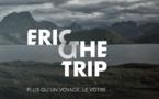 Eric & The Trip : l'agence en ligne qui débusque ses clients... mais pas sur le web