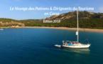 L'extraordinaire diagonale Corse du 14ème Voyage des Patrons et Dirigeants du Tourisme