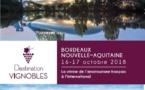 Œnotourisme : Destination Vignobles revient du 16 au 17 octobre 2018