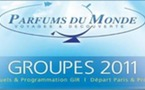Réceptif et Tour Operator GROUPES Présente: Les GIR  MAI / JUIN 2011 Parfums Du Monde