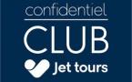 """Jet tours lance un concept de Club """"confidentiel"""""""