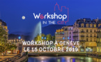 Genève accueille la 3e escale de Workshop in the City le 15 octobre 2019 !