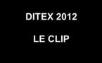 DITEX : le Clip de la dernière édition 2012 avant... le déménagement à Deauville !