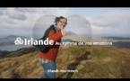 Irlande : diffusion d'une nouvelle campagne TV et digitale
