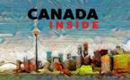 Chaque semaine, le projet Canada Inside se dévoile en vidéo