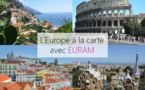 EURAM file dans le sud…
