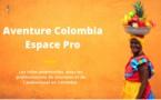 Réceptif : Aventure Colombia met en ligne un site dédié aux pros du tourisme