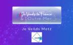 Je Vend Metz