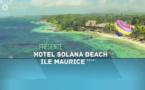 Exotismes présente l'hôtel Solana Beach Ile Maurice 4*
