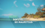 Exotismes présente Sofitel So Mauritius