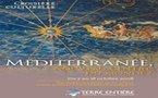 Terre Entière : croisière événement ''Méditerranée, nouveau centre du monde ?''