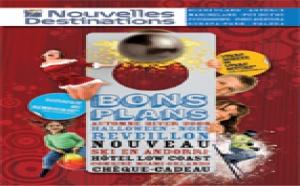 Nouvelles Destinations sort une brochure « Bons plans »