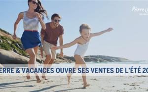 Pierre & Vacances : 19 nouvelles résidences et 3 nouvelles destinations pour l'été 2017