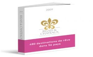 Relais Châteaux veut développer ses ventes en agence en 2009