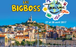 Les BigBoss du tourisme débarquent à Marseille les 27 et 28 avril 2017