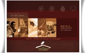 Hôtels-Chalets de Tradition© : la petite chaine qui grimpe en montagne