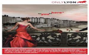 OnlyLyon : une campagne de communication à l'international