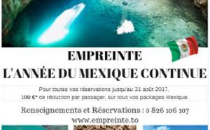 Empreinte : 100 € de réduction par personne sur le Mexique