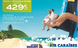 Saint-Martin/Guadeloupe : Air Caraïbes part en campagne