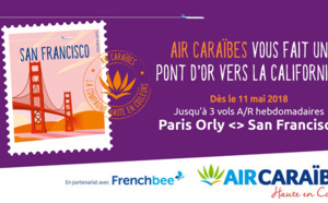 San Francisco : Air Caraïbes et French Bee en code share