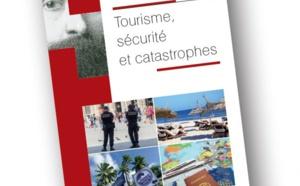 """L'ouvrage """"Tourisme, sécurité et catastrophes"""" vient de paraître"""