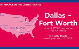 Air France : la 13e destination aux USA sera Dallas