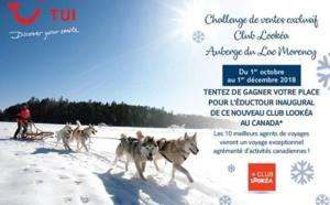 TUI : un challenge des ventes sur le nouveau Club Lookéa au Canada