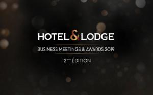 Hotel and Lodge Business Meetings 2019, la journée dédiée à l'hôtellerie haut de gamme